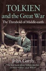 Tolkien and the Great War. Tolkien und der Erste Weltkrieg, englische Ausgabe