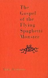 The Gospel Of The Flying Spaghetti Monster. Das Evangelium des fliegenden Spaghettimonsters, englische Ausgabe