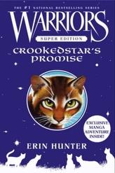 Warriors, Super Edition, Crookedstar's Promise