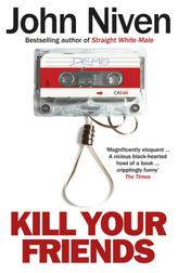 Kill Your Friends, English edition