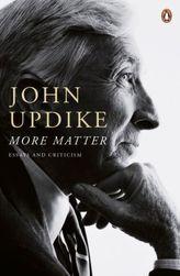 More Matter. Updike und ich, englische Ausgabe