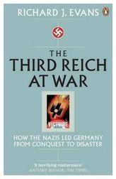 The Third Reich at War. Das Dritte Reich, Bd.3. Krieg, englische Ausgabe