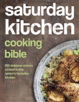 Saturday Kitchen Cooking Bible