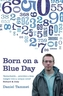 Born on a Blue Day. Elf ist freundlich und Fünf ist laut, englische Ausgabe