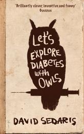 Let's Explore Diabetes With Owls. Sprechen wir über Eulen - und Diabetes, englische Ausgabe