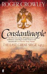 Constantinople. Konstantinopel 1453, englische Ausgabe