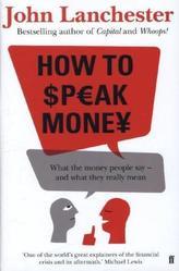 How to Speak Money. Die Sprache des Geldes, englische Ausgabe