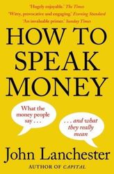 How to Speak Money. Die Sprache des Geldes, englische Ausgabe
