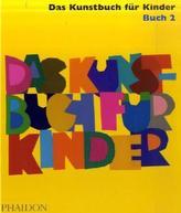 Das Kunstbuch für Kinder. Buch.2