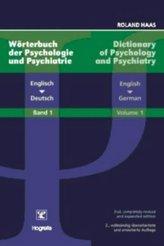 Wörterbuch der Psychologie und Psychiatrie / Dictionary of Psychology and Psychiatry. Bd.1