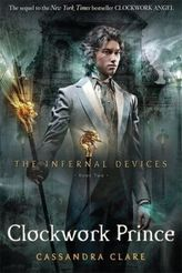 The Infernal Devices - Clockwork Prince. Chroniken der Schattenjäger - Clockwork Prince, englische Ausgabe