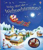 Wohin fährt der Weihnachtsmann?, m Aufziehschlitten u. 4 Bahnen