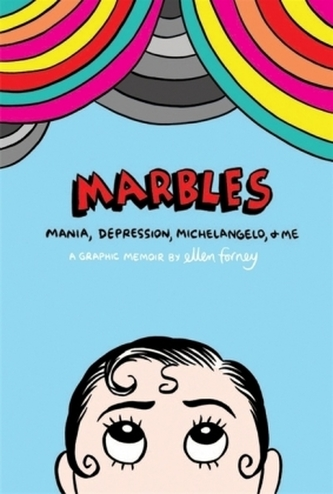 Mania, Depression, Michelangelo and Me