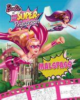 Barbie in: Die Super-Prinzessin - Malspaß