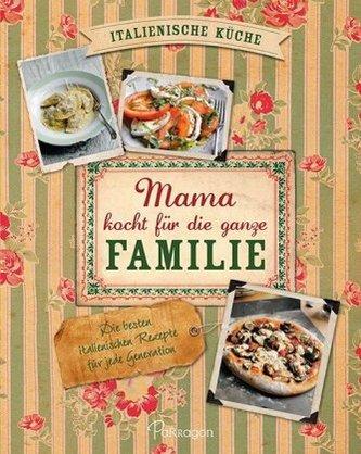 Mama kocht für die ganze Familie