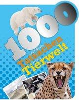 1000 Fakten - 1000 unglaubliche Tatsachen aus der Tierwelt