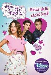Disney Violetta - Meine Welt steht Kopf
