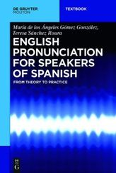 English Pronunciation for Speakers of Spanish