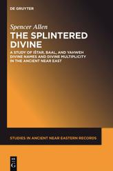 The Splintered Divine