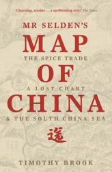 Mr Selden's Map of China. Wie China nach Europa kam, englische Ausgabe