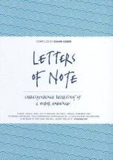 Letters of Note. Letters of Note - Briefe, die die Welt bedeuten, englische Ausgabe. Vol.1