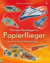 100 neue Motivbögen für Papierflieger mit einfachen Faltanleitung