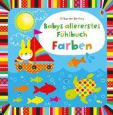 Babys allererstes Fühlbuch: Farben
