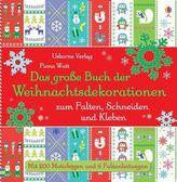 Das große Buch der Weihnachtsdekorationen zum Falten, Schneiden und Kleben