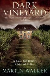 The Dark Vineyard. Grand Cru, englische Ausgabe