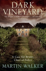 The Dark Vineyard. Grand Cru, englische Ausgabe