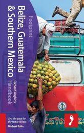 Footprint Belize, Guatemala & Southern Mexico Handbook