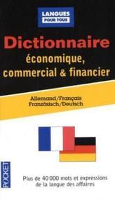 Dictionnaire économique, commercial et financier, Allemand-français. Wörterbuch für Wirtschaft, Handel und Finanzwesen, französi