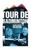 Tour de Badminton