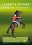 Liberty Riding - Der Weg zum Freiheitsreiten, 1 DVD