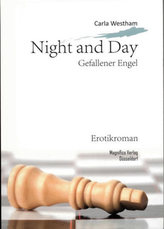 Night and Day - Gefallener Engel
