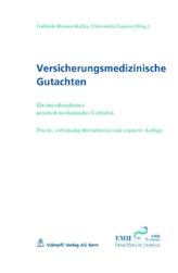 Versicherungsmedizinische Gutachten (f. d. Schweiz)
