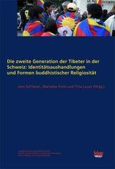Die zweite Generation der Tibeter in der Schweiz: Identitätsaushandlungen und Formen buddhistischer Religiosität