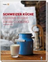 Schweizer Küche. Cuisine Suisse. Swiss Cooking