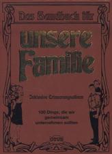 Das Handbuch für unsere Familie