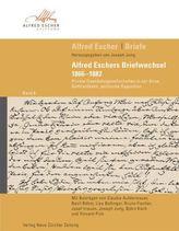 Alfred Eschers Briefwechsel 1866-1882