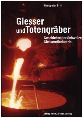 Giesser und Totengräber