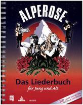 Alpenrose - Das Liederbuch für Jung und Alt