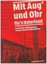 'Mit Aug und Ohr für's Vaterland'