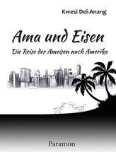 Ama und Eisen - Die Reise der Ameisen nach Amerika