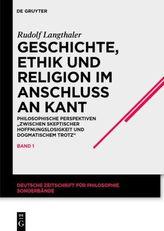 Geschichte, Ethik und Religion im Ausgang von Kant. Bd.1
