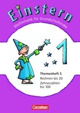 Rechnen bis 20 - Zehnerzahlen bis 100. Themenh.5