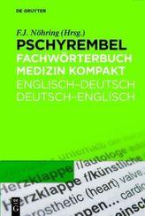 Pschyrembel Fachwörterbuch Medizin Kompakt, Englisch-Deutsch / Deutsch-Englisch