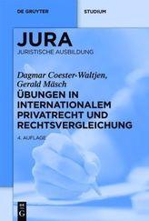 Übungen in Internationalem Privatrecht und Rechtsvergleichung