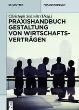 Praxishandbuch Gestaltung von Wirtschaftsverträgen