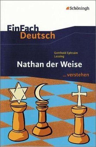 Gotthold Ephraim Lessing 'Nathan der Weise'